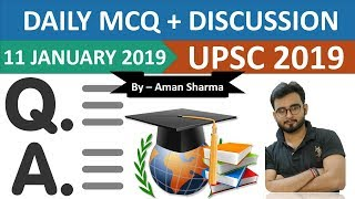 UPSC 2019 - 11 JANUARY 2018 Daily MCQ for UPSC / IAS 2019 | Multiple Choice Questions