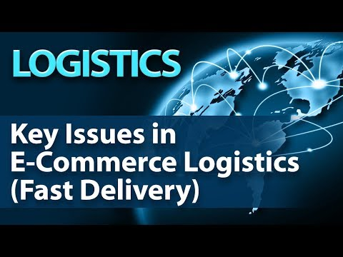 Key Issues in E-Commerce Logistics (Fast Delivery) - Logistics - Startup Guide for Entrepreneurs