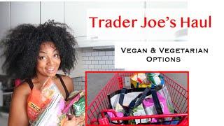 Trader Joe's Haul // Vegetarian and Vegan Options of what I get each week ...ALL OF MY FAVORITES!!!