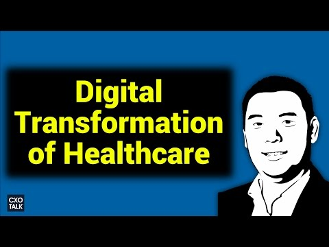 Digital Transformation in Healthcare: A Hospital CIO and Chief Digital Officer Speaks (#231)