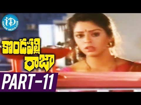 Kondapalli Raja Full Movie Part 11 |...