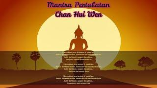 ♫ Mantra Pertobatan - Chan Hui Wen