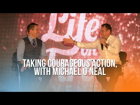 Taking Courageous Action with Michael O'Neal