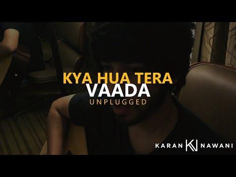 Play Kya Hua Tera Wada (Unplugged) I Hum Kisi Se Kam Nahi I Karan Nawani