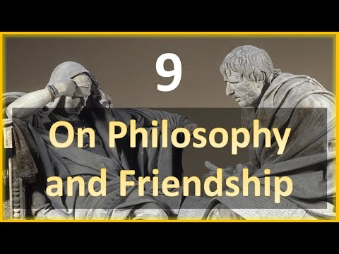 Seneca - Moral Letters - 9: On Philosophy and Friendship