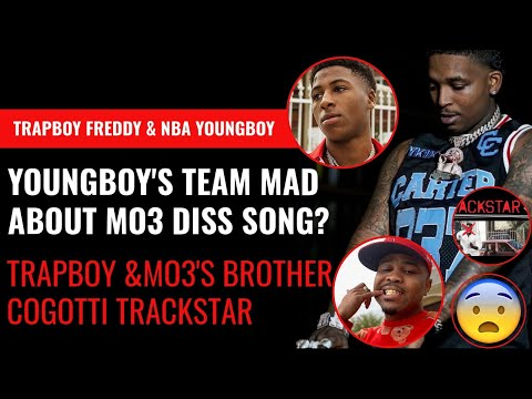 NBA Youngboy's Team UPSET With Trapboy Freddy's DISS Song Trackstar?! MO3s Brother CoGotti Trackstar