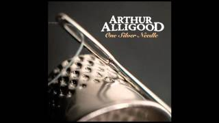 Arthur Alligood - We Had a Mind to Run