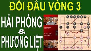 Cờ tướng hay Đối đầu CLB Hải Phòng & Phương Liệt TRỊNH KHẮC TIẾN & NGUYỄN THANH TÙNG