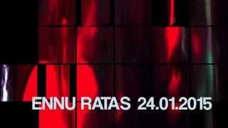 ENNU RATAS 24.01 LAUPÄEAL KUKU KLUBIS