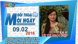 phong tuc chuc tet xong dat - ts le thi ngoc diep  dtmn 090216