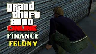 GTA 5 ONLINE FINANCE AND FELONY UPDATE - Es geht um viel Geld!