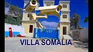 Daawo Amaanka Madaxtooyada Somalia Villa Somalia qalab Casri Ah