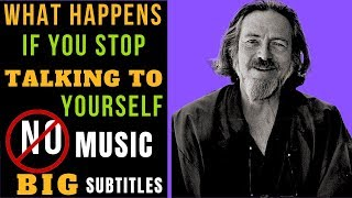 Alan Watts  What Happens If You Stop Talking To Yourself (2019)
