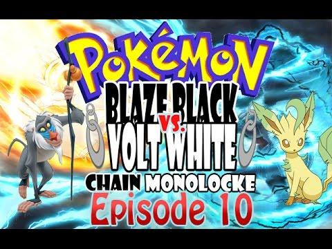 Pokemon Blaze Black Volt White Versus Chain Monolocke w/ Loco Leafeon and RafikiTheWise - Episode 10