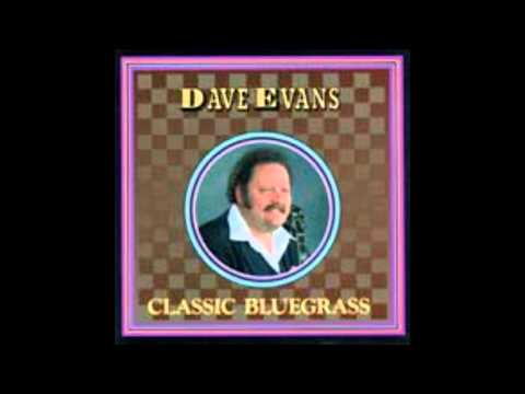 (1) Be Proud Of The Gray in Your Hair :: Dave Evans (Classic Bluegrass)