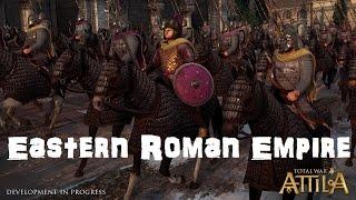 Total War: Attila Playable Factions - Eastern Roman Empire!