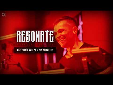 Resonate 2018 Liveset | Noize Suppressor presents 'Sonar' LIVE