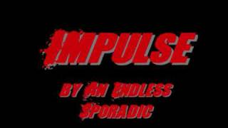 An Endless Sporadic - Impulse [HQ] [Full]