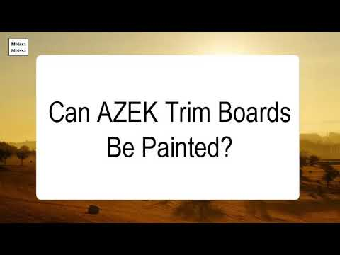 Can AZEK Trim Boards Be Painted