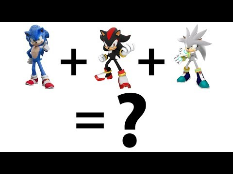 Movie Sonic + Shadow + Silver = ? What Is The Outcome?