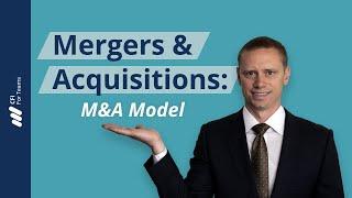 Mergers & Acquisitions (M&A) Model thumbnail