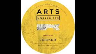 JoeFarr - Dedicate (Emmanuel Remix) [ARTSCOLLECTIVE026]