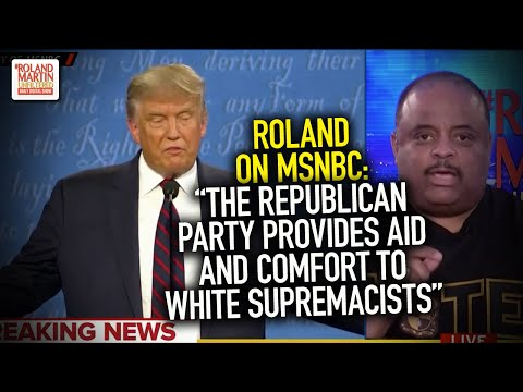 """Roland on MSNBC: """"The Republican Party provides aid and comfort to white supremacists"""""""