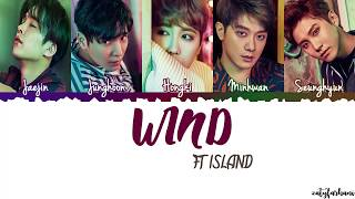 FTISLAND (FT아일랜드) - Wind Lyrics [Color Coded_Han_Rom_Eng]