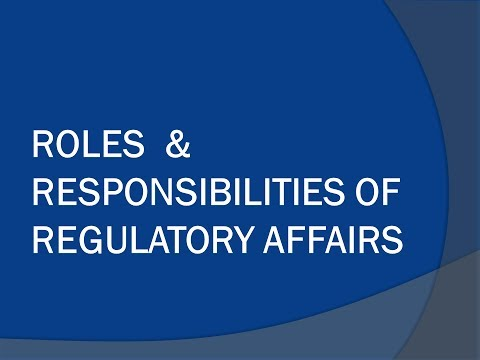 Roles And Responsibilities Of Regulatory Affairs