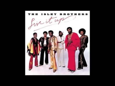 The Isley Brothers - Live It Up (Part 1 & 2)