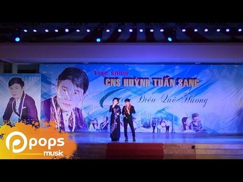 Liveshow Giai Điệu Quê Hương Phần 1 - Huỳnh Tuấn Sang