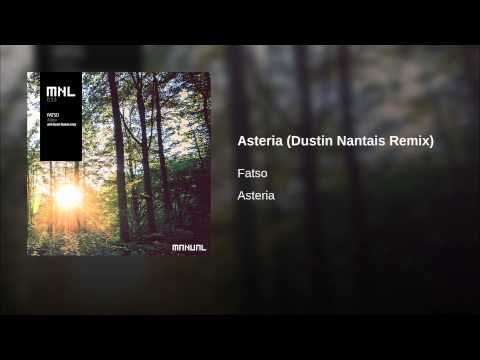 Asteria (Dustin Nantais Remix)