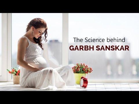 The science behind Garbh Sanskar