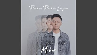 Download lagu Pura Pura Lupa