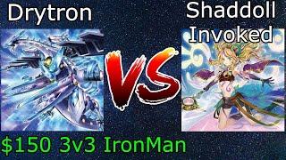 Drytron Vs Shaddoll Invoked 3v3 IronMan Yu-Gi-Oh! 2021