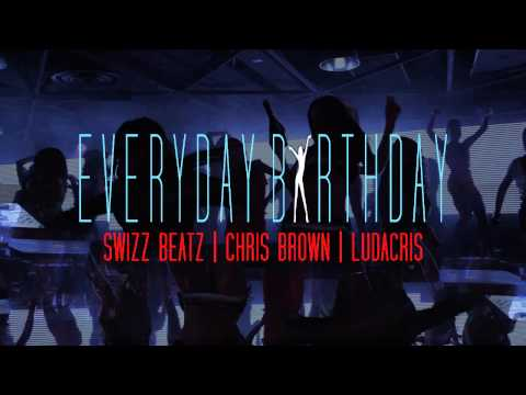 Клип Swizz Beatz - Everyday Birthday (feat. Chris Brown & Ludacris)