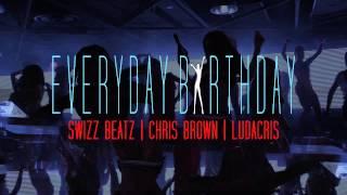 Swizz Beatz - Everyday Birthday (feat. Chris Brown & Ludacris) (Audio)