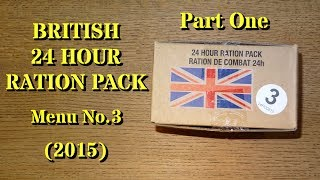 MRE Review: British 24 Hour Ration Menu No.3 Part One UK