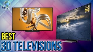 6 Best 3D Televisions 2017
