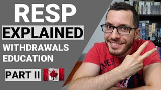 RESP Explained Part 2   Withdrawals for Child's Education   Canadian Tax Guide Chapter 6