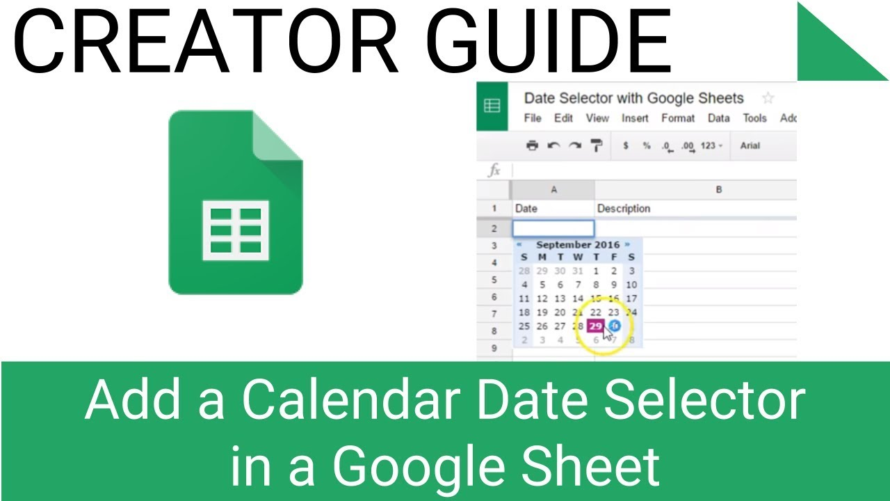 Add a Calendar Date Selector in a Google Sheet