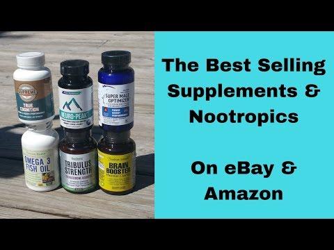 Hottest Selling Supplements & Nootropics on eBay & Amazon