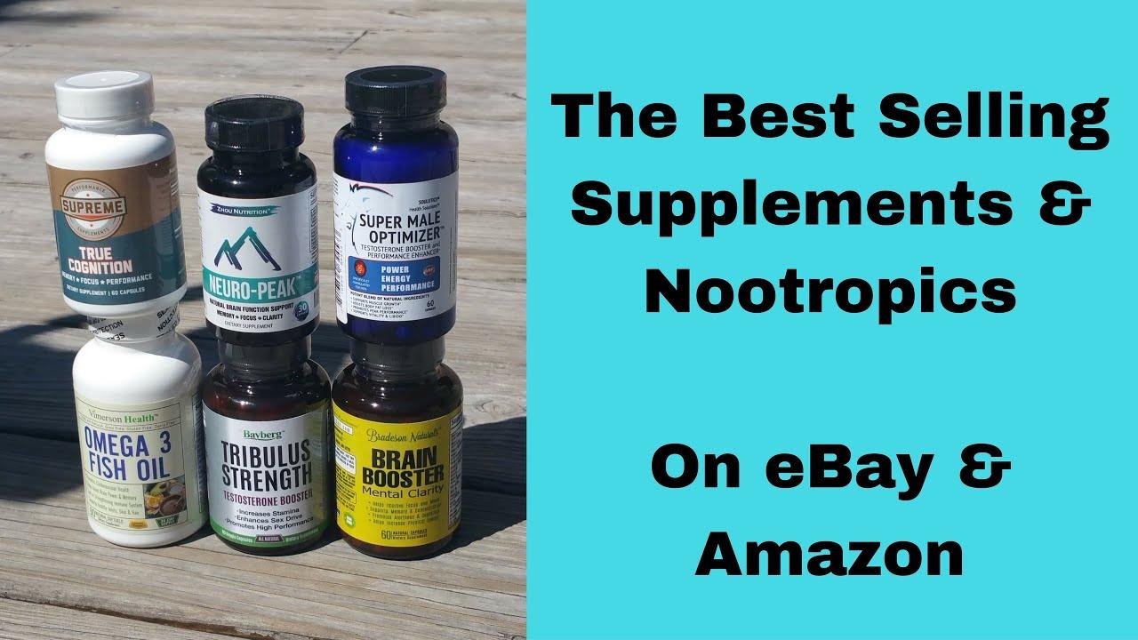 Hottest Selling Supplements Nootropics On Ebay Amazon Youtube