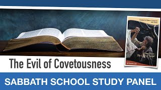 "Sabbath Bible Lesson 6: ""The Evil of Covetousness"" - Lessons From the Life of Jacob"