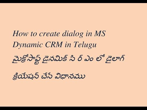 how to create dialog in ms crm telugu