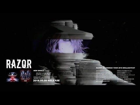 RAZOR「BRILLIANT」MV SPOT
