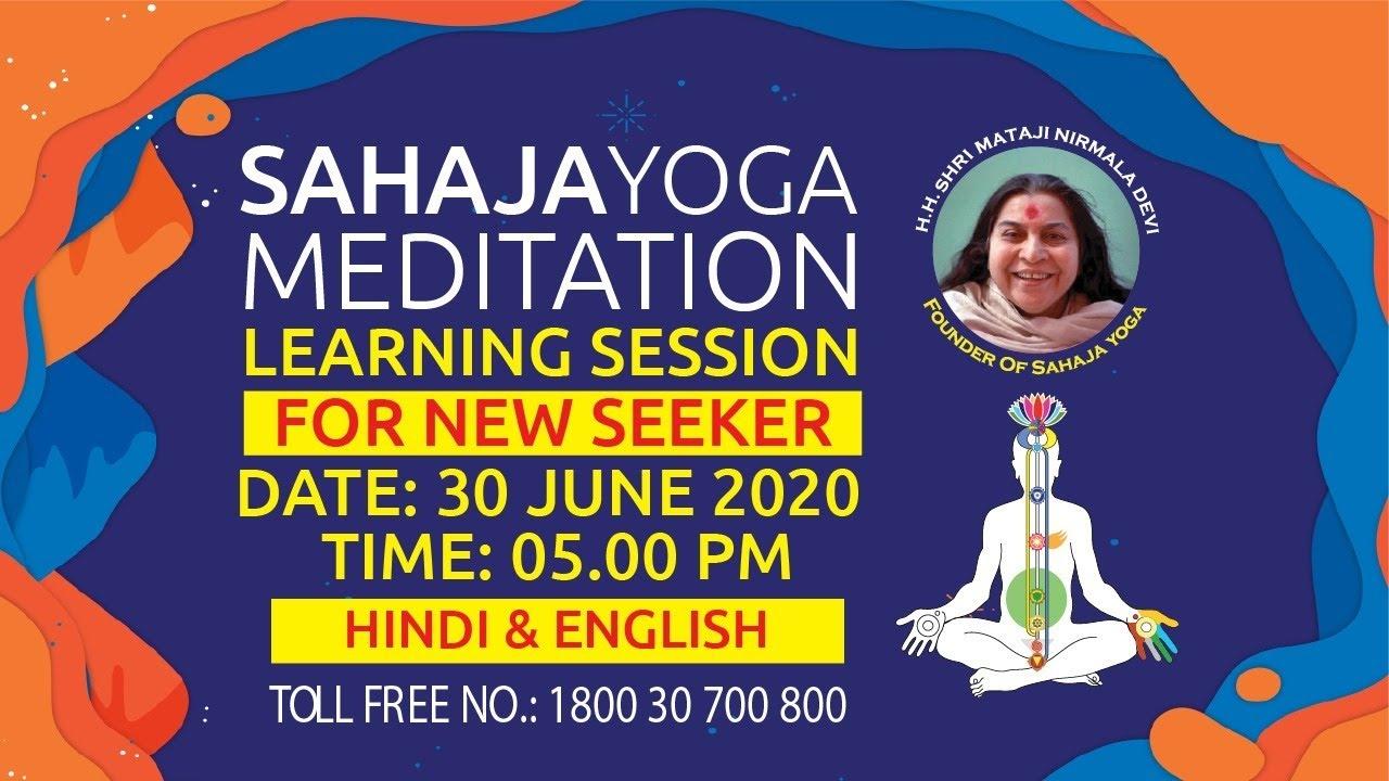 30 June |  05:00 PM | Sahajayoga Meditation Learning | Hindi & English