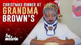 131. Christmas Dinner at Grandma Brown's