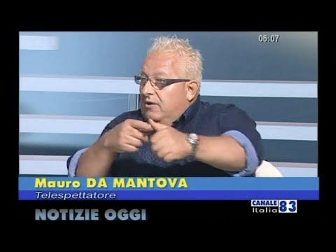 Mauro da Mantova a Notizie Oggi (Canale Italia) del 25.8.2017