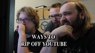 Ways to Rip Off YouTube